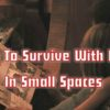 Survivopedia-How-To-Survive-With-Kids-In-Small-Spaces-1f7ecac59c1586486220f836a02d86be525d2534